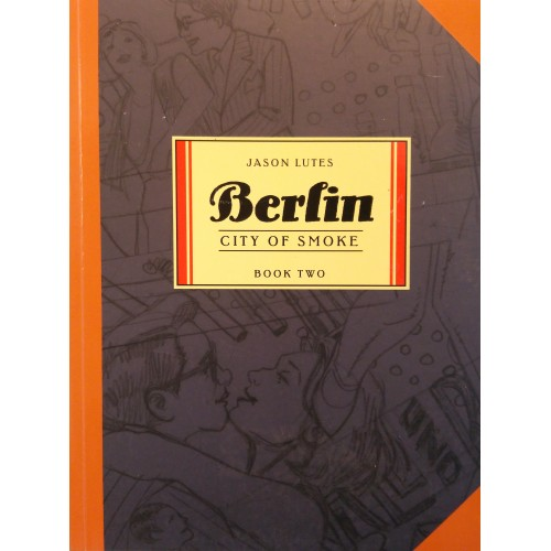 BERLIN . CITY OF SMOKE BOOK TWO