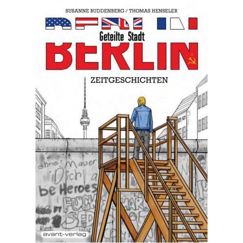 BERLIN - Geteilte Stadt ZEITGESCHICHTEN