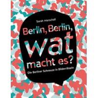 Berlin, Berlin, wat macht es?