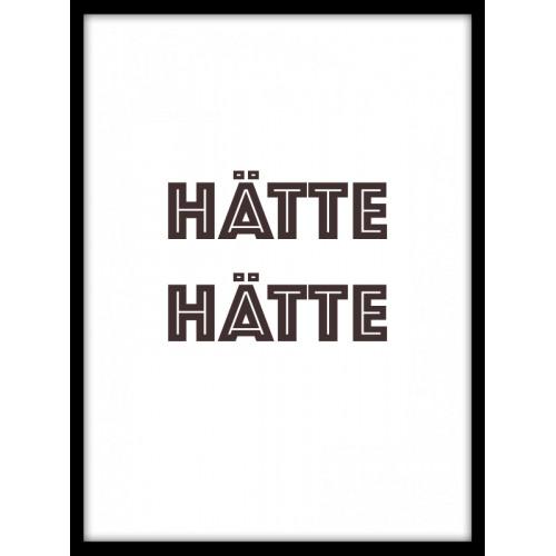 Designprint HÄTTE HÄTTE