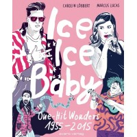 Ice Ice Baby ONE-HIT WONDERS 1955-2015